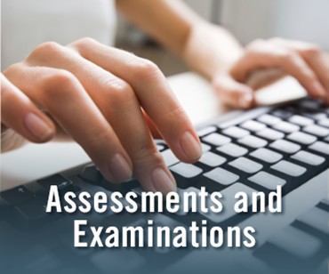 Assessments and Examinations