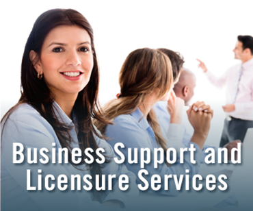 Business Support and Licensure Services